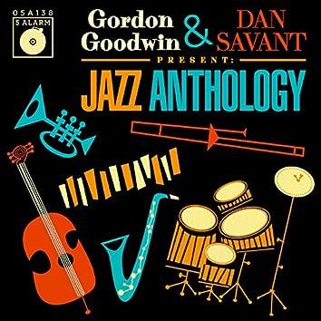 Gordon Goodwin & Dan Savant Present: Jazz Anthology