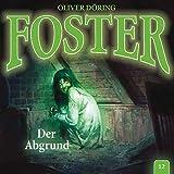 Foster: Folge 12: Der Abgrund