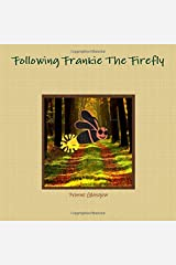 Following Frankie The Firefly Paperback