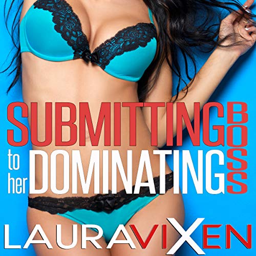 Submitting to Her Dominating Boss audiobook cover art