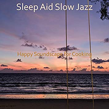 Happy Soundscape for Cooking