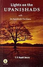 Lights on the Upanishads with Sri Aurobindo Darshana