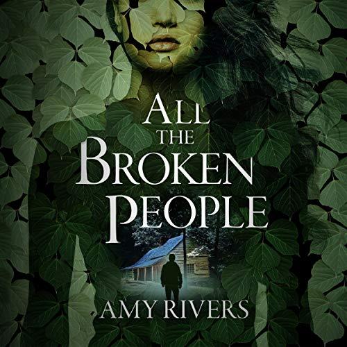 All the Broken People audiobook cover art