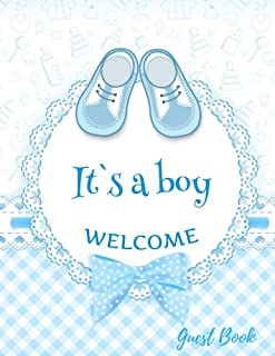 It's a Boy Welcome Guest Book: Baby Shower Guest Book Sign In, Free Layout to Use as You Wish for Names & Addresses, or Ad...