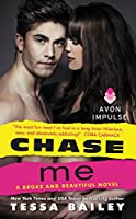 Chase Me 0062369067 Book Cover