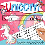 Unicorn Number Tracing Math Workbook: Unicorn Math Activity Book Handwriting Practice, Letter...