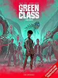 Green Class - Tome 3 - Chaos rampant
