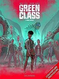 Green class, tome 3 : Chaos rampant par Jérôme Hamon