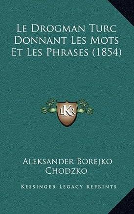 Le Drogman Turc Donnant Les Mots Et Les Phrases (1854)