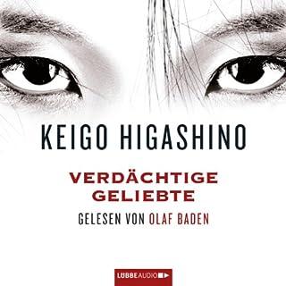 Verdächtige Geliebte                   Autor:                                                                                                                                 Keigo Higashino                               Sprecher:                                                                                                                                 Olaf Baden                      Spieldauer: 9 Std. und 44 Min.     291 Bewertungen     Gesamt 4,1