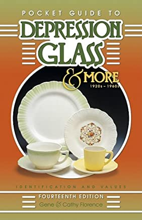 Pocket Guide To Depression Glass & More 1920s-1960s