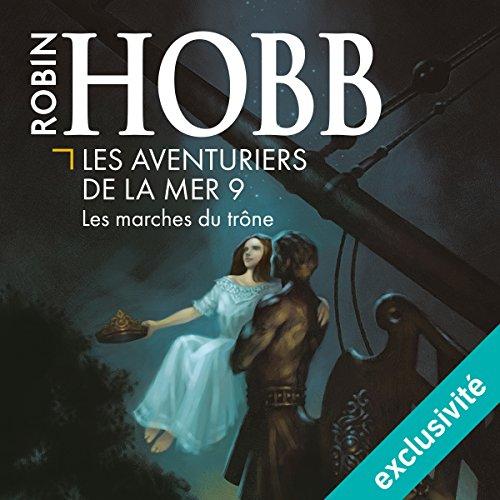 Les marches du trône audiobook cover art