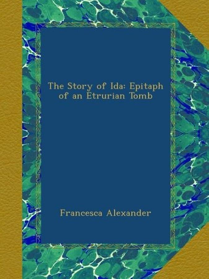 彼のテンポスーツThe Story of Ida: Epitaph of an Etrurian Tomb