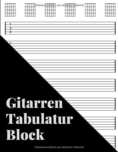 Gitarren Tabulatur Block: Notizbuch Für Musiker Zum Selberschreiben (21,59 x 27,94cm; 120 Seiten)