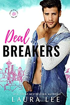 Deal Breakers: A Second Chance Romantic Comedy (Dealing With Love) by [Laura Lee]