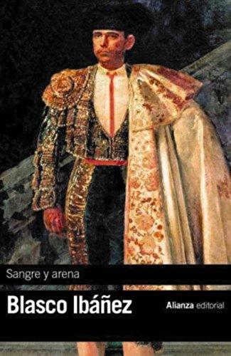 Sangre y arena (El libro de bolsillo - Bibliotecas de autor - Biblioteca Blasco Ibáñez)