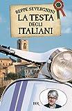 La testa degli italiani (BUR SAGGI) (Italian Edition)
