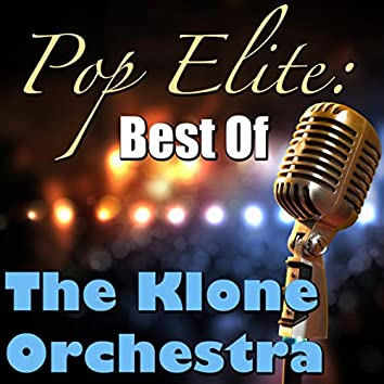 Pop Elite: Best Of The Klone Orchestra