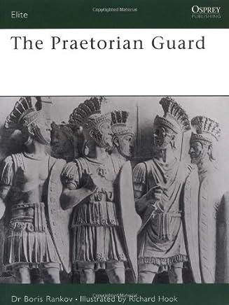 The Praetorian Guard (Elite) by Boris Rankov(1994-01-27)