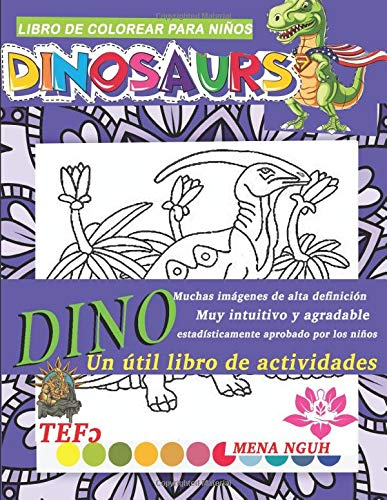 libro de colorear para niños dinosaurs dino muchas imágenes de alta definición muy intuitivo y agradable estadisticamente aprobado por los niños un ... momento fascinante de coloración con su hijo.