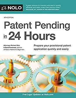 Patent Pending in 24 Hours by [Richard Stim, Pressman David]