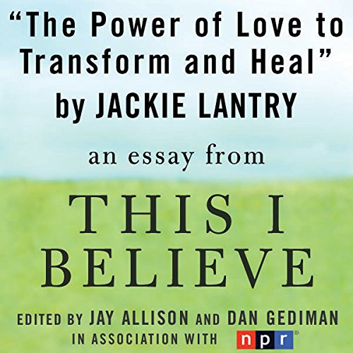 The Power of Love to Transform and Heal audiobook cover art