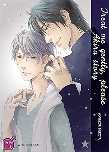 Treat Me Gently , Please - Akira Story