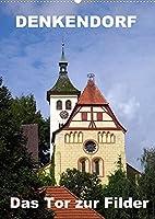 Denkendorf - das Tor zur Filder (Wandkalender 2022 DIN A2 hoch): Ein fotografischer Rundgang (Monatskalender, 14 Seiten )