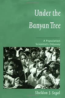 Under the Banyan Tree: A Population Scientist's Odyssey (English Edition)