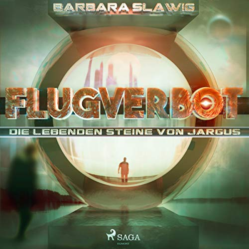 Flugverbot     Die lebenden Steine von Jargus              By:                                                                                                                                 Barbara Slawig                               Narrated by:                                                                                                                                 Thomas Wingrich                      Length: 10 hrs and 11 mins     Not rated yet     Overall 0.0