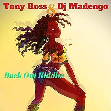 Back Out Riddim (feat. Dj Madengo)