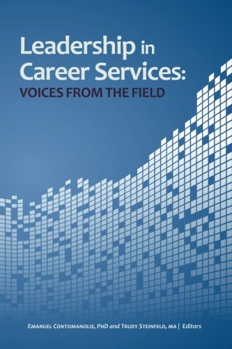 Leadership In Career Services Voices From The Field