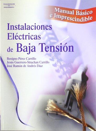 Instalaciones eléctricas de baja tensión. Manual básico e imprescindible