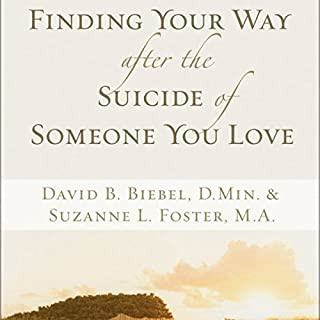 Finding Your Way after the Suicide of Someone You Love audiobook cover art