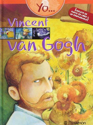 Yo… Vincent Van Gogh