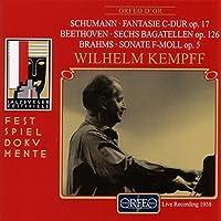 Schumann: Fantasie in C Major, Op. 17 / Beethoven: Six Bagatelles, Op. 126 / Brahms: Sonata in F Minor, Op. 5 (2013-05-03)