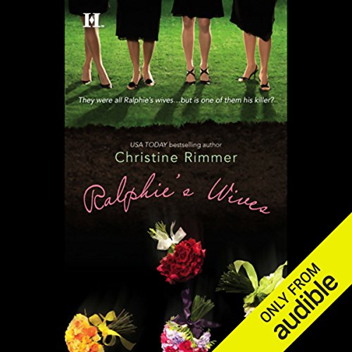 Ralphie's Wives                   By:                                                                                                                                 Christine Rimmer                               Narrated by:                                                                                                                                 Christian Rummel                      Length: 9 hrs and 29 mins     29 ratings     Overall 3.8