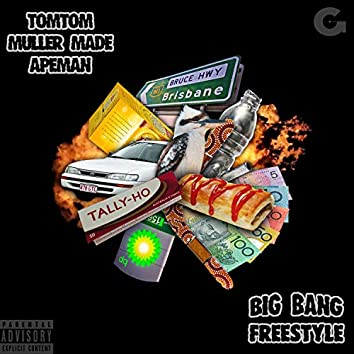 Big Bang Freestyle (feat. Tomtom & Muller Made)