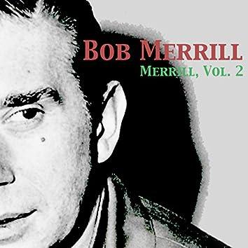 Merrill, Vol. 2