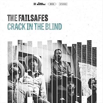 Crack in the Blind