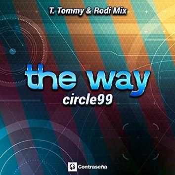 The Way (T. Tommy & Rodi Mix)