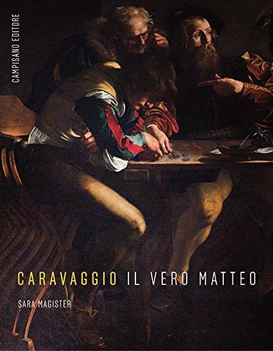 Caravaggio. Il vero Matteo