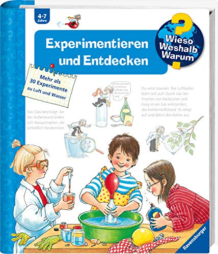 Experimentieren und Entdecken (Wieso? Weshalb? Warum?, 29)