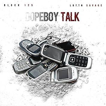 Dopeboy Talk (feat. Lotto Savage)