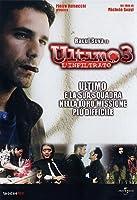 Ultimo 3 - L'Infiltrato [Italian Edition]