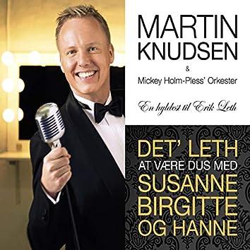 Det' Leth at Være Dus Med Susanne Birgitte Og Hanne