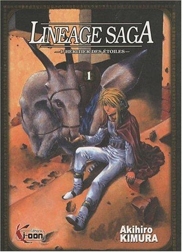 Lineage Saga, Tome 1 : L'héritier des étoiles