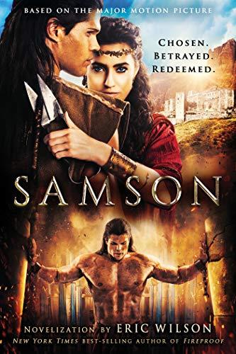 Samson: Chosen. Betrayed. Redeemed. (English Edition)