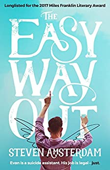 The Easy Way Out by [Steven Amsterdam]