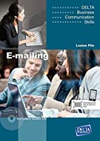 Delta Business Communication Skills: E-mailing B1-B2: Coursebook with Audio CD